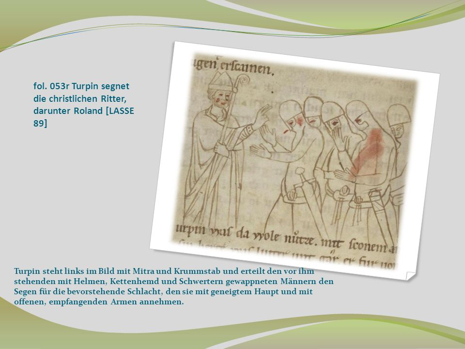 fol. 053r Turpin segnet die christlichen Ritter, darunter Roland [LASSE 89]